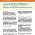 Improving Nutrition in Uttarakhand: Insights from Examining Trends in Outcomes, Determinants and Interventions between 2006 and 2016