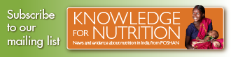 Subscribe to POSHAN's Knowledge for Nutrition e-newsletter