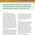 Improving Nutrition in Gujarat: Insights from Examining Trends in Outcomes, Determinants and Interventions between 2006 and 2016