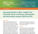 Improving Nutrition in Bihar: Insights from Examining Trends in Outcomes, Determinants and Interventions between 2006 and 2016