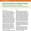 Improving Nutrition in Madhya Pradesh: Insights from Examining Trends in Outcomes, Determinants and Interventions between 2006 and 2016