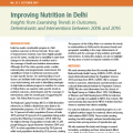 Improving Nutrition in Delhi: Insights from Examining Trends in Outcomes, Determinants and Interventions between 2006 and 2016