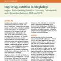 Improving nutrition in Meghalaya: Insights from examining trends in outcomes, determinants and interventions between 2006 and 2016